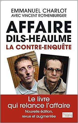 Livres gratuits en ligne L'affaire Dils/Heaulme, la contre-enquête epub, pdf