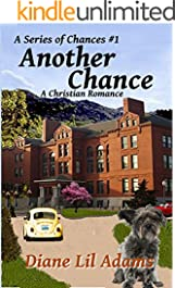 Another Chance: A Christian Romance (A Series of Chances Book 1)