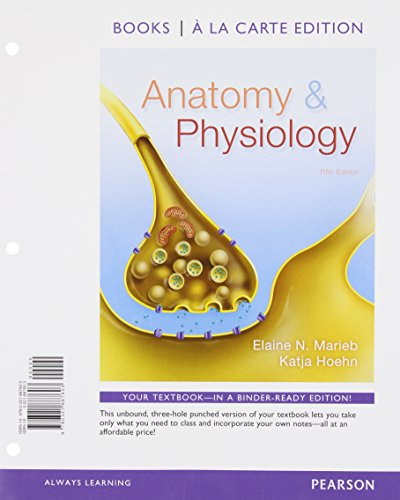 Anatomy & Physiology, Books a la Carte Plus MasteringA&P with eText -- Access Card Package (5th Edition) (Anatomy And Physiology 5th Edition Marieb And Hoehn)