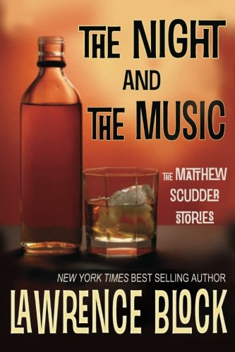 The Night and the Music (Matthew Scudder)