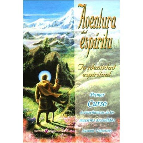 Aventura Del Espiritu: Tu Identidad Espiritual - Primer ...