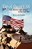 Book cover for Tip of the Spear: U.S. Marine Light Armor in the Gulf War