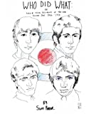 WHO DID WHAT: the Audio and Visual Documents of the WHO Volume 1 1964-1970, Scott Parker, 1475030096