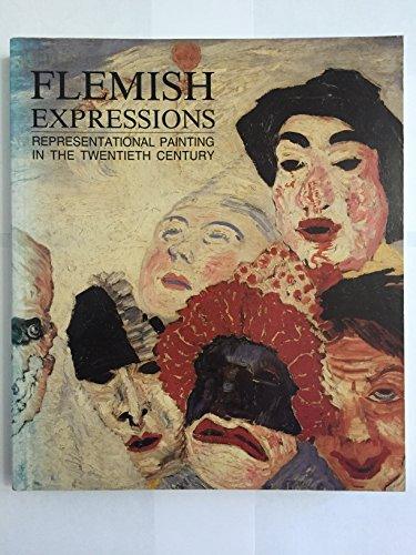 Flemish Expressions: Representational Painting in the Twentieth Century