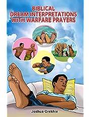 Biblical Dream Interpretations With Warfare Prayers