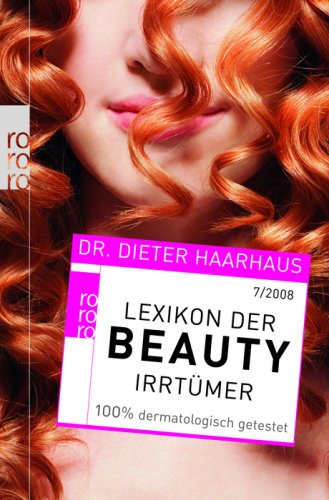 Lexikon der Beauty-Irrtümer