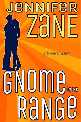 Gnome On The Range (Gnome Novel Book 1)