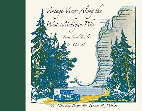 Vintage Views Along the West Michigan Pike - Michigan Antique Map