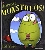 A Dormir, Monstruos!, Ed Vere, 842613890X
