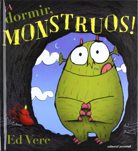 A dormir monstruos! (Spanish Edition)