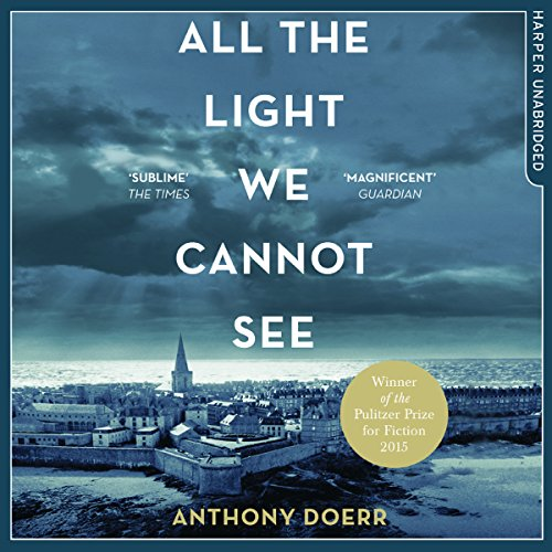 All the Light We Cannot See Audiobook [Free Download by Trial] thumbnail