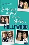 Je me suis invité chez les stars à Hollywood par Hankard