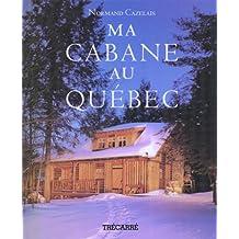 MA CABANE AU QUEBEC
