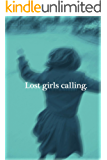 Lost girls calling. (白昼社)