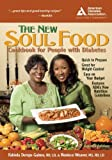 The New Soul Food Cookbook for People with Diabetes, Fabiola Demps Gaines and Roniece Weaver, 158040250X