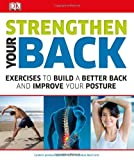 Strengthen Your Back, DK Publishing, 146541455X