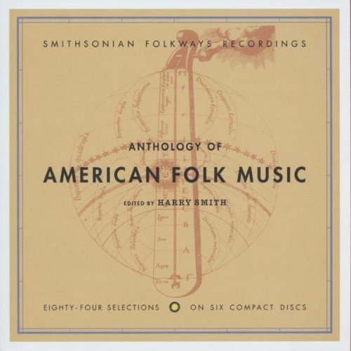 Anthology of American Folk Music (Edited by Harry Smith) by Unknown
