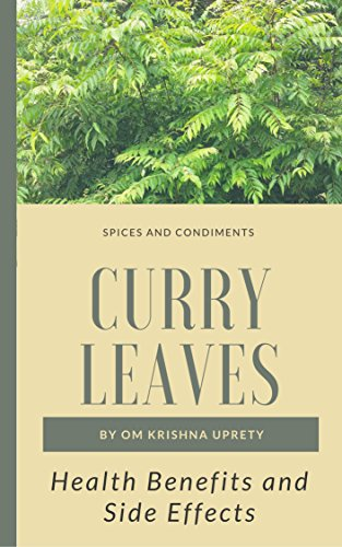 Curry Leaves: Health Benefits and Side (Leaf Effect)