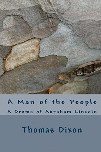 Download A Man of the People: A Drama of Abraham Lincoln pdf epub