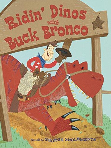 Ridin' Dinos with Buck Bronco pdf epub