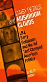 Daisy Petals and Mushroom Clouds, Robert Mann, 080714293X