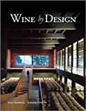 Wine by Design, Sean Stanwick and Loraine Dearstyne Fowlow, 0470721413