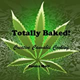 Totally Baked!, Jessica Marr, 0615806201