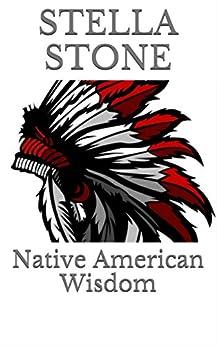 Native American Wisdom by [Stone, Stella]
