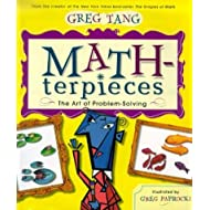 By Greg TangMath-terpieces: The Art of Problem-Solving[Hardcover] July 1, 2003