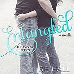 Entangled   S. E. Hall