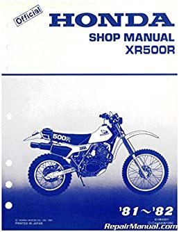 u61ma001 used 1981 1982 honda xr500r service manual manufactureru61ma001 used 1981 1982 honda xr500r service manual paperback \u2013 2004