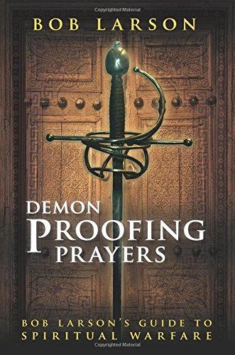 Demon Proofing Prayers Larsons Winning Spiritual