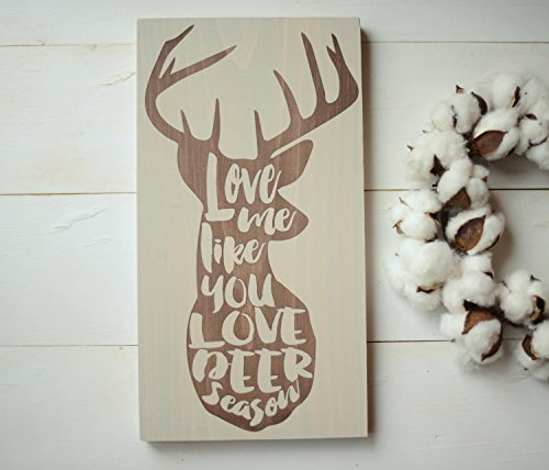 Adonis554Dan Deer Season Sign Hunting Sign Hunter Sign Hunting Gift Sign for Hunter Love Me Like You Love Deer Season Hunting Wood Sign