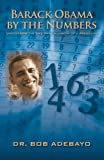 Barack Obama by the Numbers: Uncovering the Life Path Numbers of a President