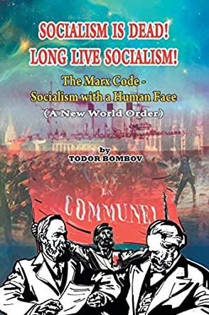 Socialism Is Dead! Long Live Socialism!