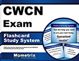 CWCN Exam Flashcard Study System: CWCN Test Practice Questions & Review for the WOCNCB Certified Wound Care Nurse Exam (Cards)