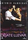 Dejate Llevar (Import Movie) (European Format - Zone 2) (2006) Antonio Banderas; John Ortiz; Rob Brown; Alf