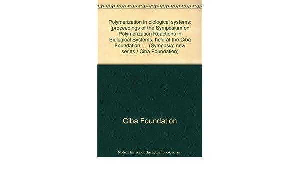 polymerzation in biological systems ciba foundation symposium