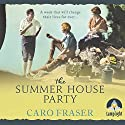 The Summer House Party Audiobook by Caro Fraser Narrated by Helen Lloyd