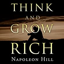 Think and Grow Rich Audiobook by Napoleon Hill Narrated by Charles Conrad