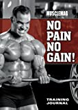 No Pain No Gain, MuscleMag International Staff, 1552100731