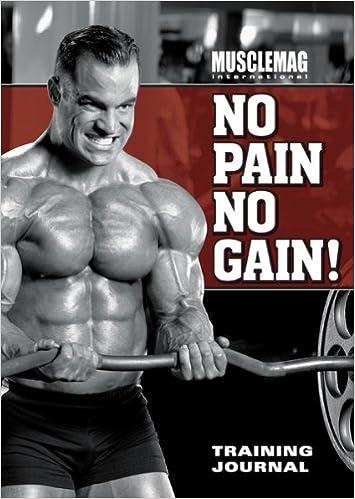 Musclemag International 39:s No Pain No Gain Training Journal