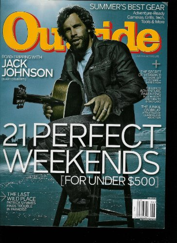Outside June 2010 Featuring Weekend Escapes / JackJohnson / Cattle Rustling / Adventure Dads / Rio Baker / Tools of Summer
