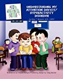 Understanding My Attention-Deficit/Hyperactivity Disorder, Kara T. Tamanini, 1606931709