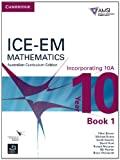 img - for ICE-EM Mathematics Australian Curriculum Edition Year 10 Incorporating 10A Book 1 book / textbook / text book