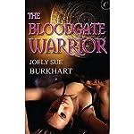 The Bloodgate Warrior | Joely Sue Burkhart