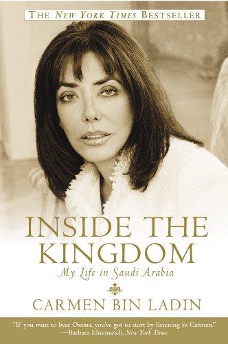 Inside the Kingdom: My Life in Saudi Arabia (Life In Saudi Arabia For A Woman)