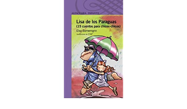 Amazon.com: Lisa de los Paraguas (Spanish Edition) eBook: Elsa Bornemann, OKif OKif: Kindle Store