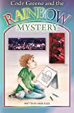 Cody Greene and the Rainbow Mystery, Linda Fields, 0982482949