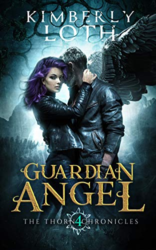 (Guardian Angel (The Thorn Chronicles Book 4))